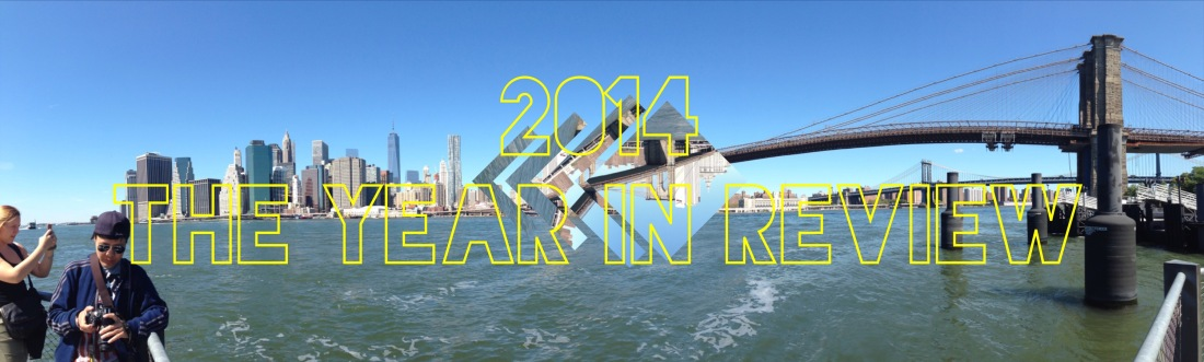 2014 ~ The Year in Review