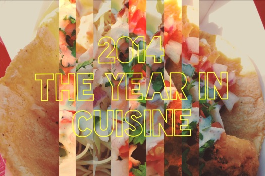 2014 ~ The Year in Food